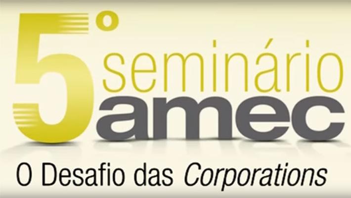 5º Seminário AMEC – A Eleição do Conselho na Corporation